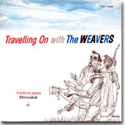 The Weavers Travelling On 180g LP