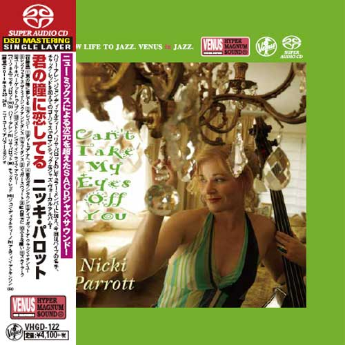 Nicki Parrott Can't Take My Eyes Off You Single-Layer Stereo Japanese Import SACD