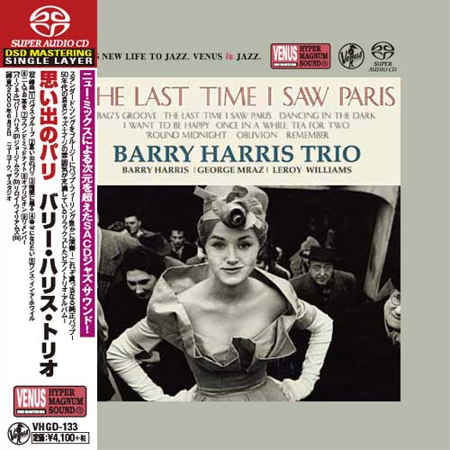 Barry Harris Trio The Last Time I Saw Paris Single-Layer Stereo Japanese Import SACD