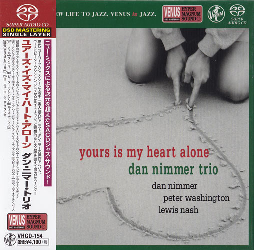 The Dan Nimmer Trio Yours Is My Heart Alone Single-Layer Stereo Japanese Import SACD