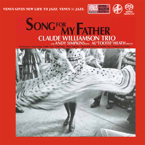 The Claude Williamson Trio Song For My Father Single-Layer Stereo Japanese Import SACD