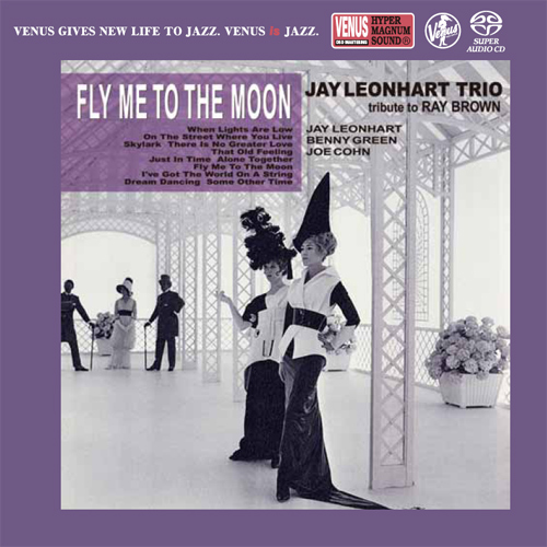 The Jay Leonhart Trio Fly Me To The Moon Single-Layer Stereo Japanese Import SACD