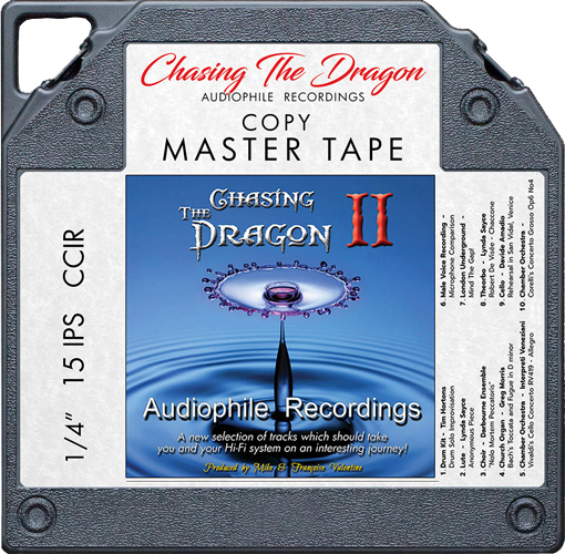 Chasing The Dragon II Audiophile Recordings Master Quality Reel To Reel Tape