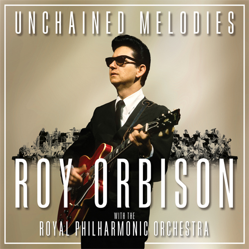 Roy Orbison with the Royal Philharmonic Orchestra Unchained Melodies 2LP