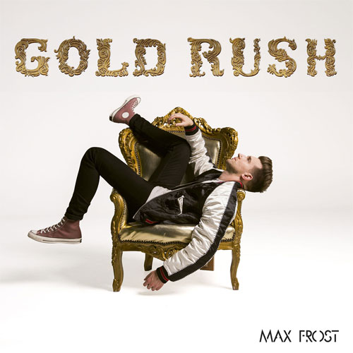 Max Frost Gold Rush LP