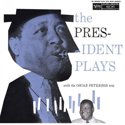 Lester Young & Oscar Peterson The President Plays with The Oscar Peterson Trio LP