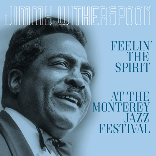 Jimmy Witherspoon Feelin' The Spirit/At the Monterey Jazz Festival 180g Import LP