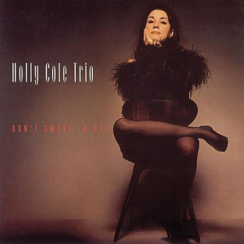 The Holly Cole Trio Don't Smoke In Bed 200g 45rpm 2LP