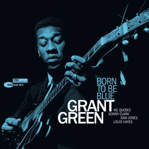 Grant Green Born To Be Blue 180g LP