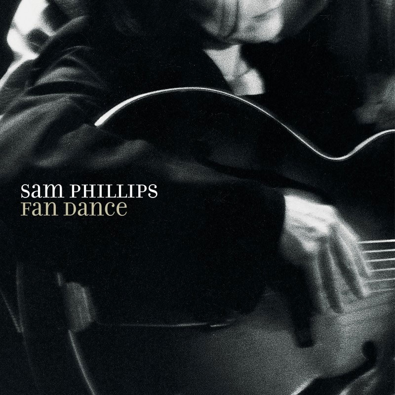 Sam Phillips Fan Dance Numbered Limited Edition 180g LP