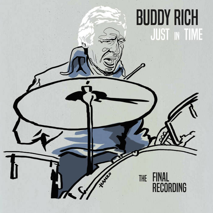 Buddy Rich Just In Time: The Final Recording Collector's Edition 3LP