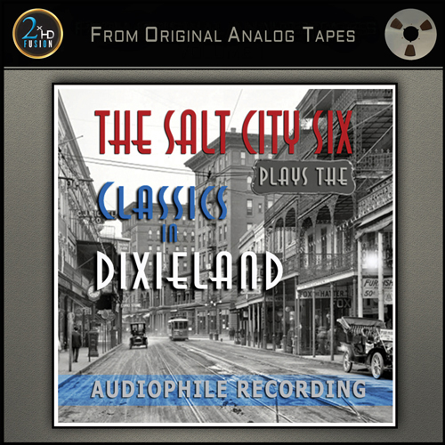 The Salt City Six Plays the Classics in Dixieland Master Quality Reel To Reel Tape