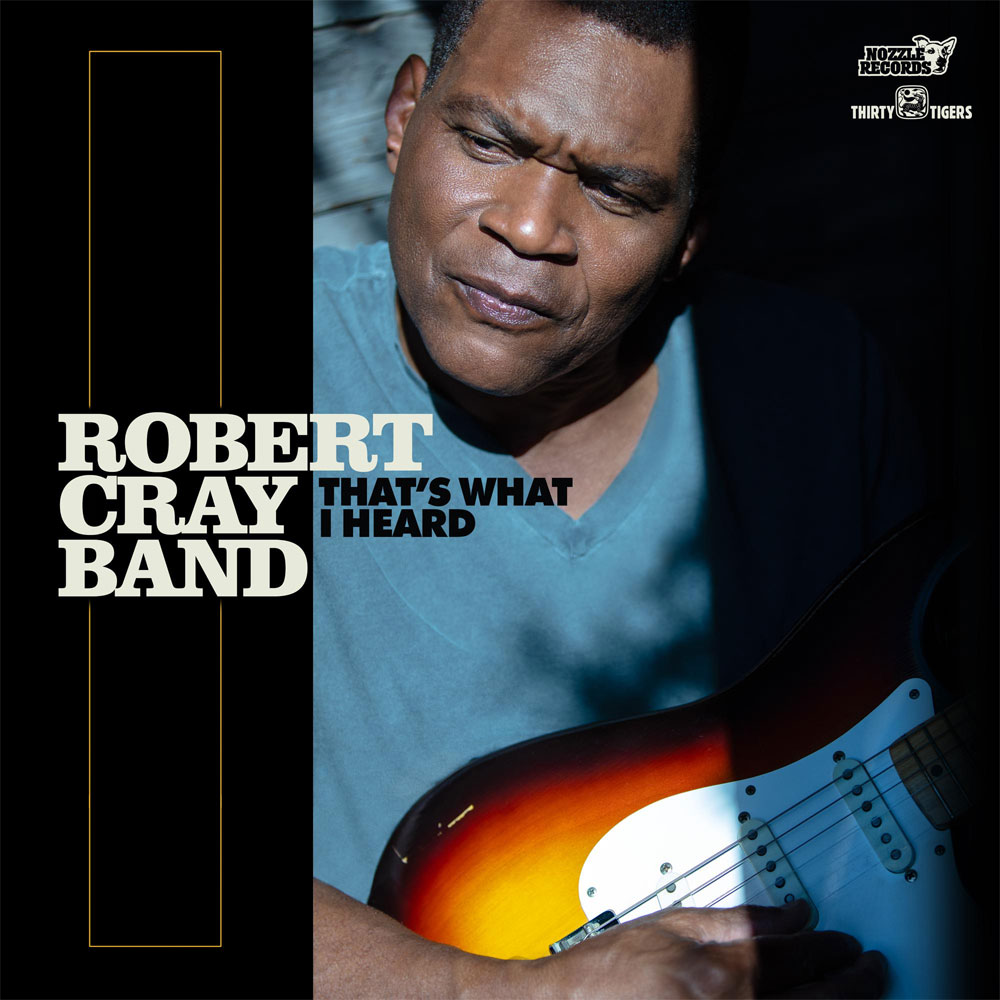 The Robert Cray Band That's What I Heard 180g LP