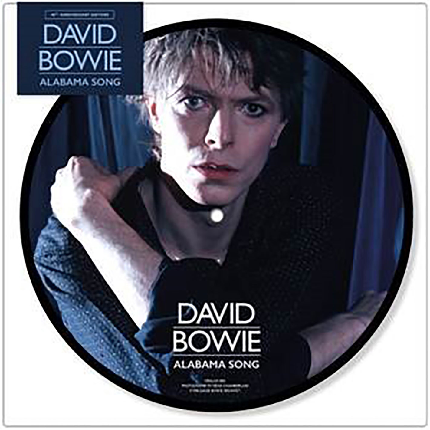 """David Bowie Alabama Song (40th Anniversary) 45rpm 7"""" Vinyl Picture Disc"""