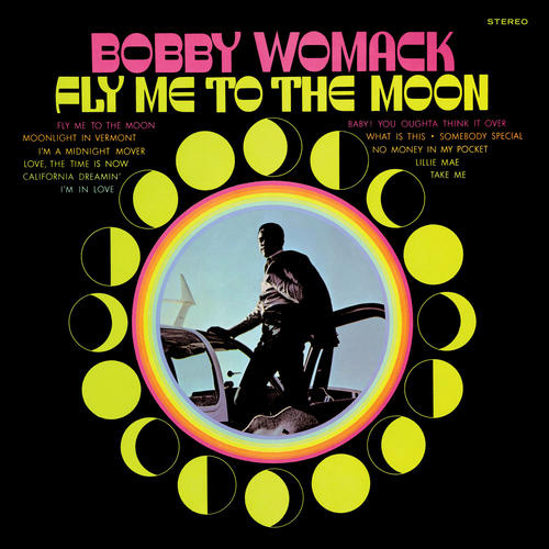 Bobby Womack Fly Me To the Moon 180g LP Scratch & Dent