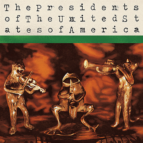 The Presidents Of The United States Of America The Presidents Of The United States Of America LP