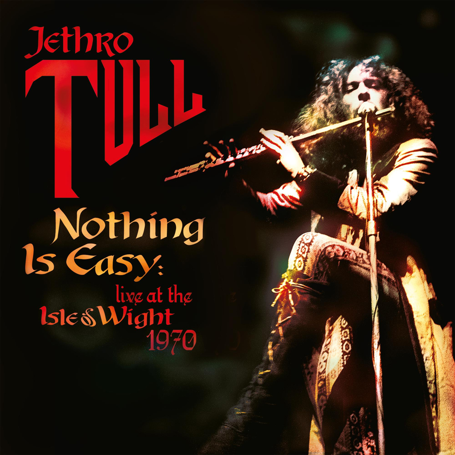 Jethro Tull Nothing Is Easy: Live At The Isle Of Wight 1970 Hand-Numbered Limited Edition 180g 2LP (Orange Vinyl)