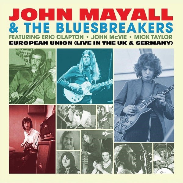 John Mayall & The Bluesbreakers European Union (Live In The UK & Germany) Hand-Numbered Limited Edition LP (Color Vinyl)