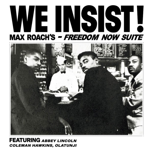 Max Roach We Insist! Max Roach's Freedom Now Suite Import LP (Clear Vinyl)