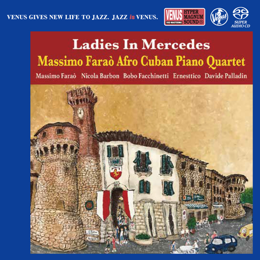 The Massimo Farao' Afro Cuban Piano Quartet Ladies In Mercedes Single-Layer Stereo Japanese Import SACD