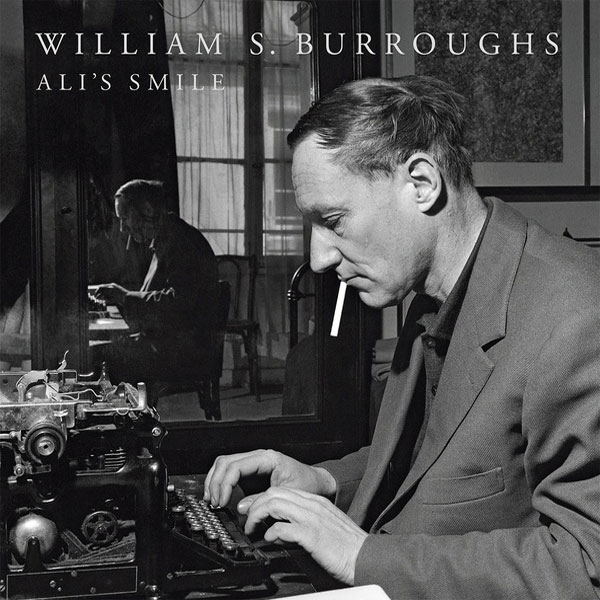 William S. Burroughs Ali's Smile Numbered Limited Edition Import LP