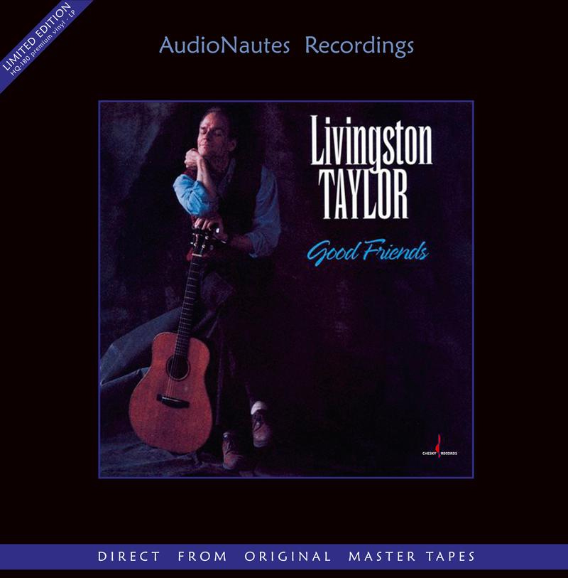 Livingston Taylor Good Friends Numbered Limited Edition 180g LP