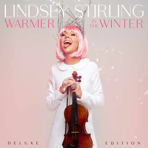 Lindsey Stirling Warmer In the Winter (Deluxe Edition) 2LP