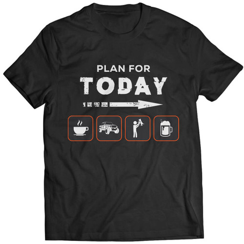 Plan for Today - Tshirt