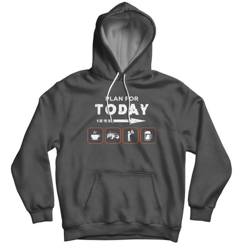 Plan for Today - Hoodie