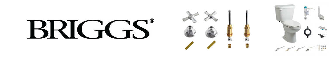 Briggs Faucet, Shower and Toilet Parts