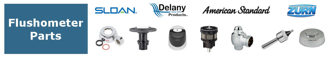 Flushometer Parts for Sloan, Delany, American Standard, Kohler and Zurn
