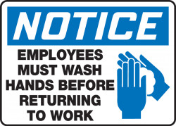 "OSHA Notice Safety Sign: Employees Must Wash Hands Before Returning To Work - 7"" X 10"""