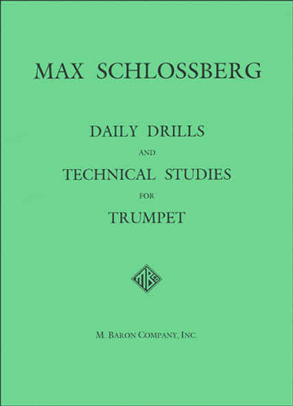 Daily Drills and Technical Studies for Trumpet (Schlossberg)