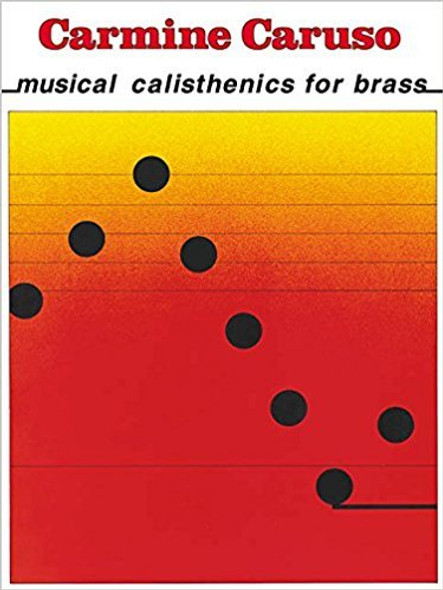 Carmine Caruso - Musical Calisthenics for Brass Instructional