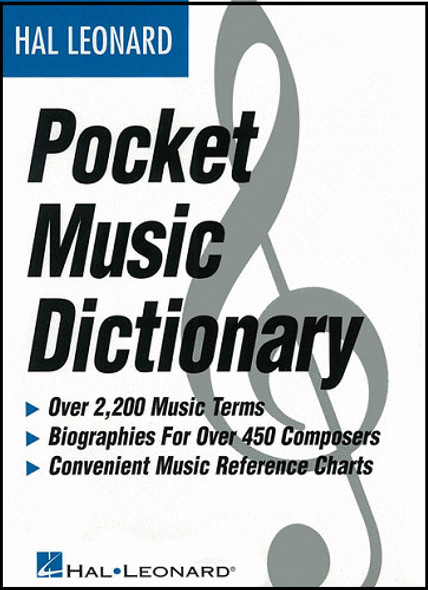 The Hal Leonard Pocket Music Dictionary Book
