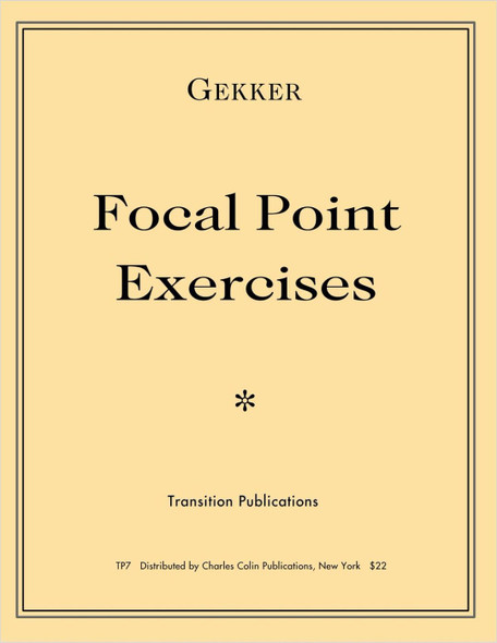 Gekker Focal Point Exercises