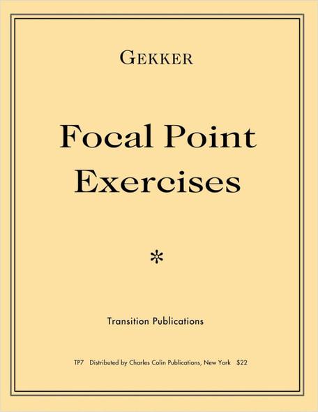 Gekker Focal Point Exercises