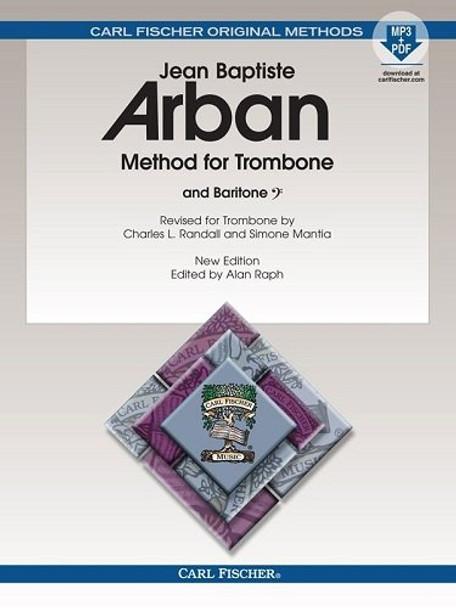 Method for Trombone New Edition Edited Spiral Bound, by Alan Raph Trombone, Baritone - Jean-Baptiste Arban Alan Raph