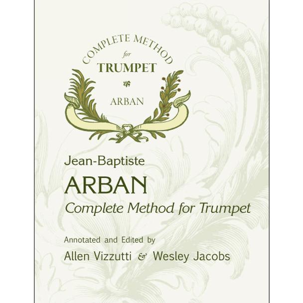 Arban Complete Method for Trumpet by Allen Vizzutti