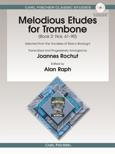 Melodious Etudes for Trombone, Book 2: Nos. 61 - 90 Selected from the Vocalises