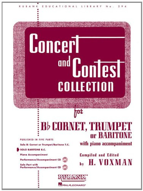 Concert and Contest Collection for Bb Cornet/Trumpet/Baritone T.C. Solo Part Rubank Solo Collection