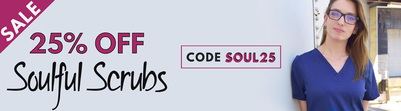 25% Off Soulful Scrubs