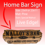 Home Bar sign with live edge