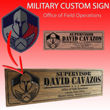 Military custom sign: Office of Field Operations