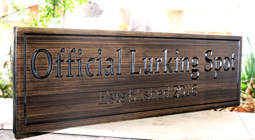 "DOG Sign ""Official Lurking Spot"""