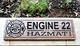 Firefighter Sign - Engine 22