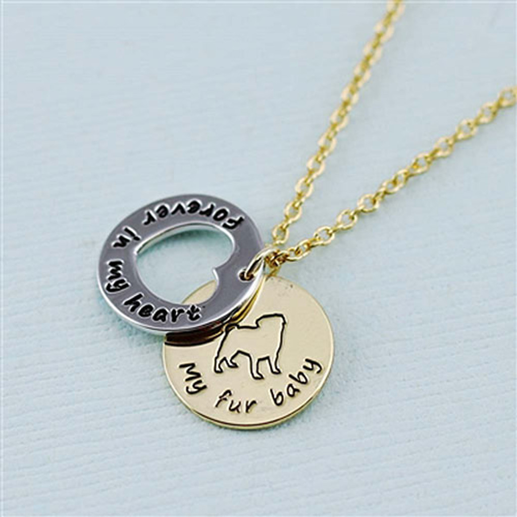 "Pug ""Fur Baby"" Forever in Our Hearts Necklaces"