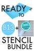 Ready To Stencil Bundle