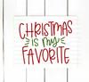 Christmas Is My Favorite Digital Cutting File