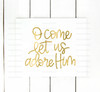 O Come Let Us Adore Him Digital Cutting File